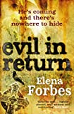 Elena Forbes Evil in Return