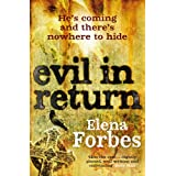 Evil in Returnby Elena Forbes