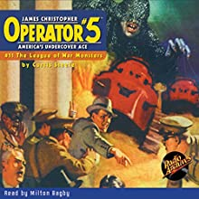 Operator #5 V11: League of War Monsters Audiobook by Curtis Steele Narrated by Milton Bagby