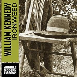 Ironweed | [William Kennedy]