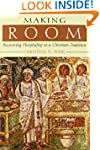 Making Room: Recovering Hospitality a...
