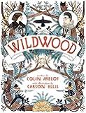 Wildwood: The Wildwood Chronicles, Book I