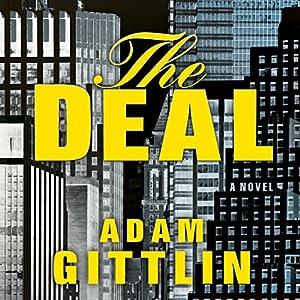 The Deal | [Adam Gittlin]