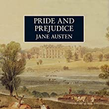 Pride and Prejudice [Audible Studios] (       UNABRIDGED) by Jane Austen Narrated by Lindsay Duncan