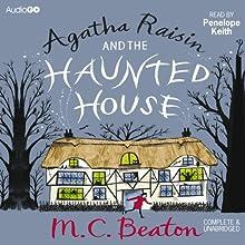 Agatha Raisin and the Haunted House: Agatha Raisin, Book 14 | Livre audio Auteur(s) : M. C. Beaton Narrateur(s) : Penelope Keith
