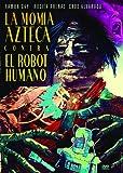 Momia Azteca Contra El Robot Humano [DVD] [Region 1] [US Import] [NTSC]