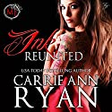 Ink Reunited - A Midnight Ink Novella: Montgomery Ink, Book 0.6 (       UNABRIDGED) by Carrie Ann Ryan Narrated by Gregory Salinas