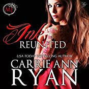 Ink Reunited - A Midnight Ink Novella: Montgomery Ink, Book 0.6 | [Carrie Ann Ryan]