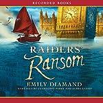 Raiders' Ransom | Emily Diamand