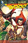 Justice League 3000 Vol. 1: Yesterday...