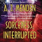 Sorceress, Interrupted | [A. J. Menden]