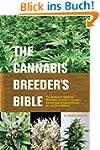 Cannabis Breeder's Bible, The: The De...