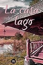 La Casa Del Lago (spanish Edition)
