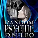 Random Psychic: A Shade of Mind, Book 1 Audiobook by D.N. Leo Narrated by Catherine Edwards