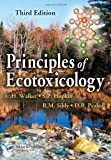 Principles of Ecotoxicology, Third Edition