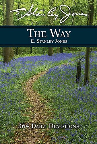 the-way-364-daily-devotions-by-author-e-stanley-jones-published-on-august-2015