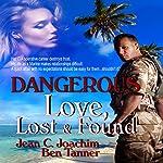 Dangerous Love: Lost & Found, Book 2 | Jean Joachim,Ben Tanner