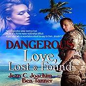 Dangerous Love: Lost & Found, Book 2 | Jean Joachim, Ben Tanner