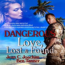 Dangerous Love: Lost & Found, Book 2 Audiobook by Jean Joachim, Ben Tanner Narrated by Jim Roberts