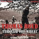 Through the Wheat: A Novel of the World War I Marines | Thomas Boyd