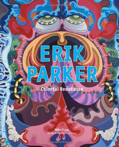 Erik Parker: Colorful Resistance