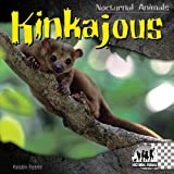 Kinkajous (Nocturnal Animals)