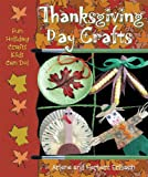 Thanksgiving Day Crafts (Fun Holiday Crafts Kids Can Do!)