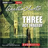 Agatha Christie Three Act Tragedy (BBC Radio Collection)