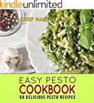 Easy Pesto Cookbook: 50 Delicious Pes...