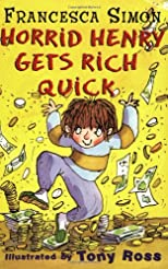 Horrid Henry Gets Rich Quick (Unabridged)