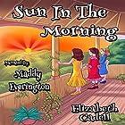 Sun in the Morning Hörbuch von Elizabeth Cadell Gesprochen von: Maddy Everington