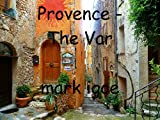 img - for Provence - The Var book / textbook / text book