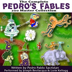 The Complete Pedro's 200 Fables Master Collection | [Pedro Pablo Sacristán]