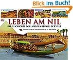 Leben am Nil: Die Geschichte des l�ng...