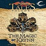 The Magic of Krynn: Dragonlance Tales, Vol. 1 | Margaret Weis (editor),Tracy Hickman (editor)