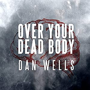 Over Your Dead Body Audiobook