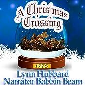 A Christmas Crossing: Women in the Revolutionary War | [Lynn Hubbard]