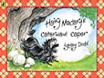 Hairy Maclary's Caterwaul Caper (Hair...
