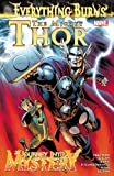 img - for The Mighty Thor / Journey into Mystery: Everything Burns book / textbook / text book