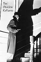 Shadow Returns, The