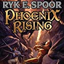 Phoenix Rising: Phoenix, Book 1 (       UNABRIDGED) by Ryk E. Spoor Narrated by Madeline Powers
