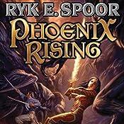 Phoenix Rising: Phoenix, Book 1 | Ryk E. Spoor