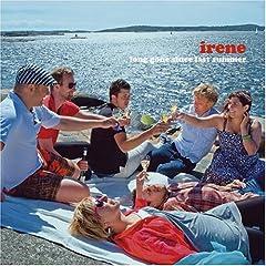 Irene - Long Gone Since Last Summer