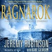 Ragnarok: A Jack Sigler Thriller | [Jeremy Robinson, Kane Gilmour]