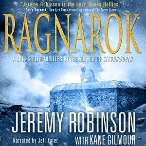 RAGNAROK (A Jack Sigler Thriller - Book 4) | [Jeremy Robinson, Kane Gilmour]