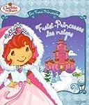 Les Fraisi-Princesses : Fraisi-Prince...