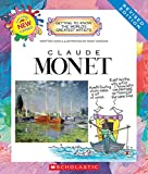 Claude Monet (Revised Edition) (Getting to Know the World s Greatest Artists (Paperback))