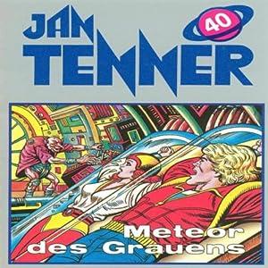 Meteor des Grauens (Jan Tenner Classics 40) Hörspiel