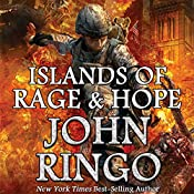 Islands of Rage & Hope: Black Tide Rising, Book 3 | [John Ringo]