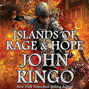 Islands of Rage & Hope: Black Tide Rising, Book 3 | [John Ringo]